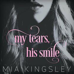 My Tears, His Smile Audiobook