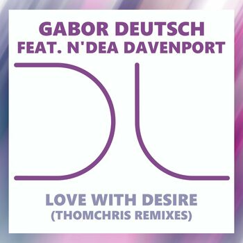Love With Desire (ThomChris Remixes) cover