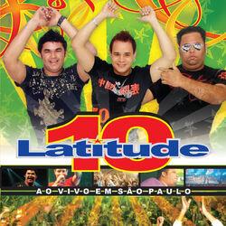 Latitude 10 – Latitude 10 ao Vivo em São Paulo 2007 CD Completo