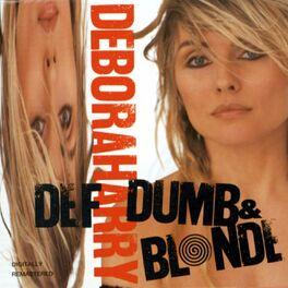 Debbie Harry - Calmarie - Listen on Deezer