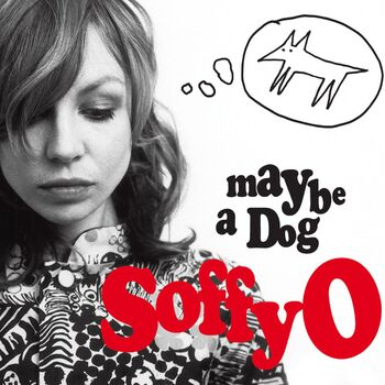 Maybe A Dog cover