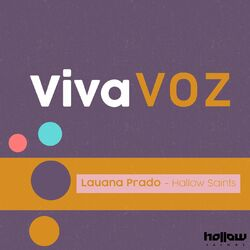 Lauana Prado Feat. Hollow Saints – Viva Voz (Remix) CD Completo