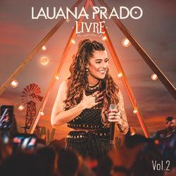 Lauana Prado – Livre (Ao Vivo / Vol. 2) 2020 CD Completo