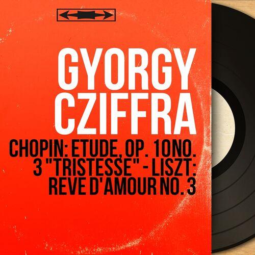György Cziffra Chopin étude Op 10 No 3 Tristesse