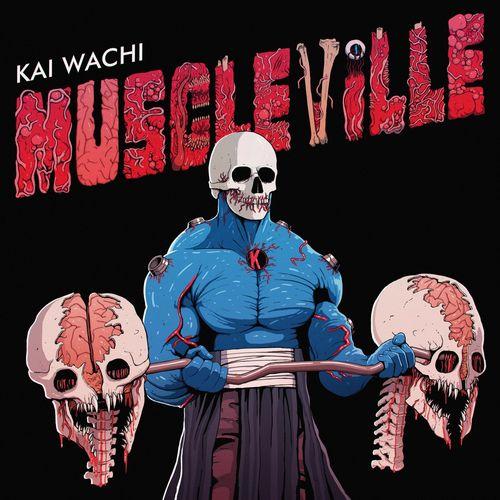 Download Kai Wachi - MUSCLEVILLE EP mp3