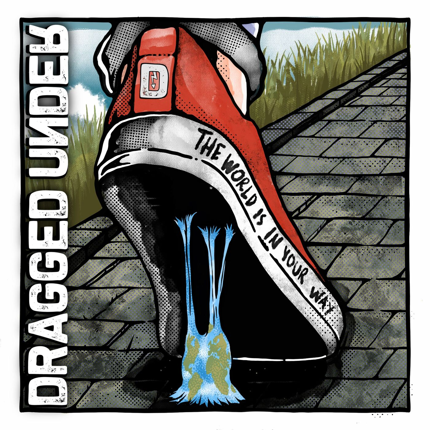 Dragged Under - The World Is in Your Way (2020)