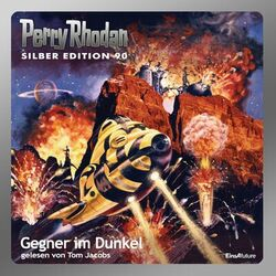 Gegner im Dunkel - Perry Rhodan - Silber Edition 90 (Ungekürzt) Audiobook
