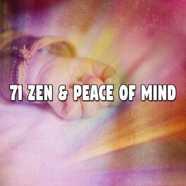Album cover of 71 Zen & Peace Of Mind