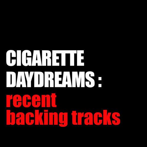 Abadia Ritimo Cigarette Daydreams Backing Track Instrumental Version Listen With Lyrics Deezer