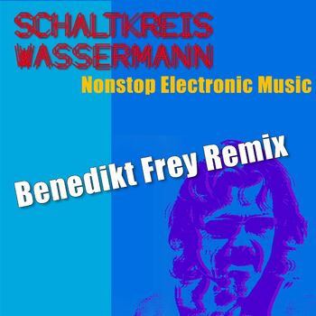 Nonstop Electronic Music (Benedikt Frey Remix) cover