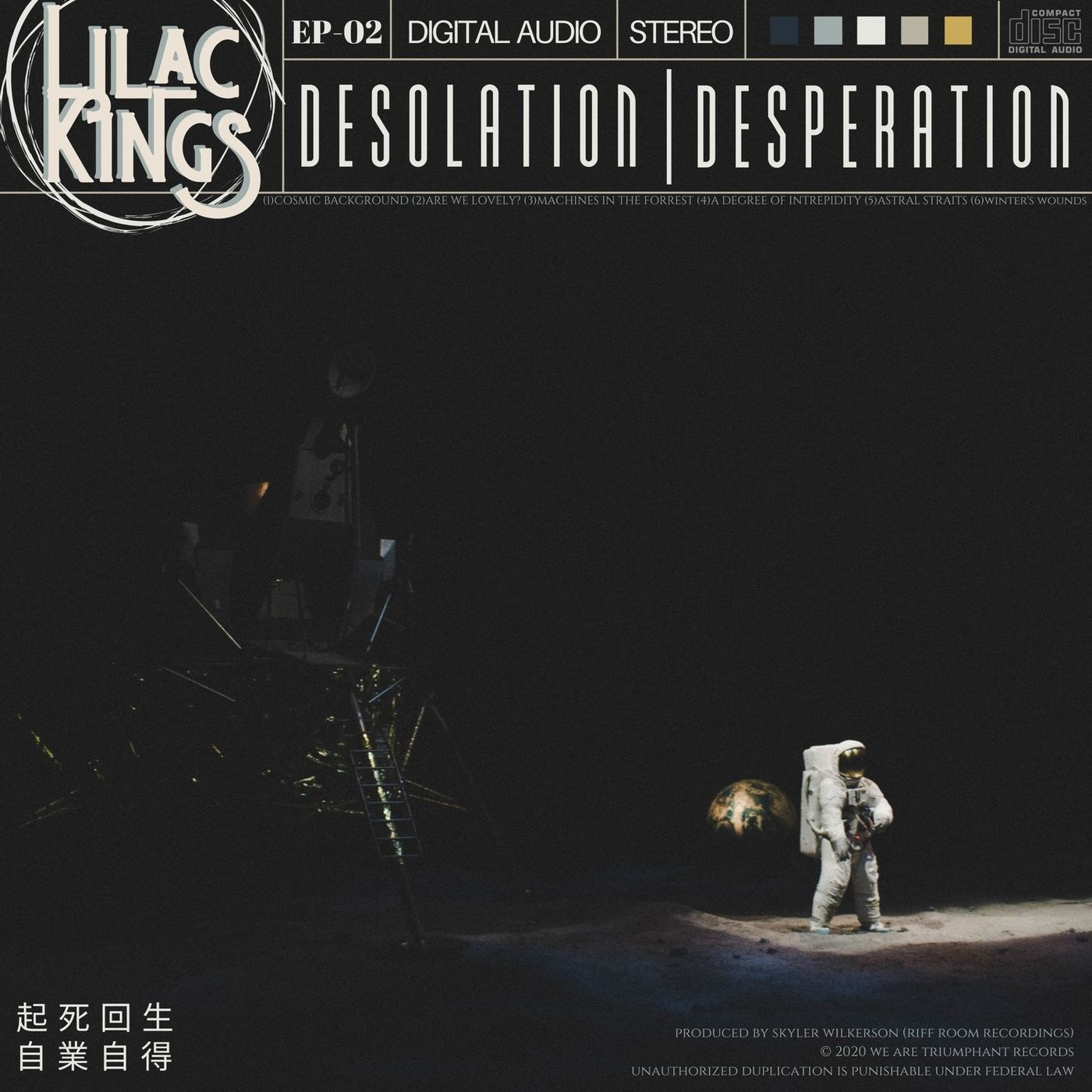 Lilac Kings - Desolation | Desperation [EP] (2020)
