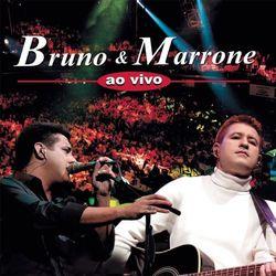 Download Bruno e Marrone - Ao Vivo 2004