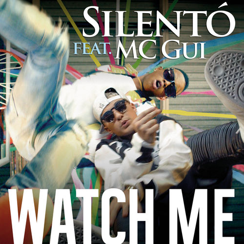 Baixar Single Watch Me (Whip / Nae Nae) – Silento, Mc Gui (2015) Grátis