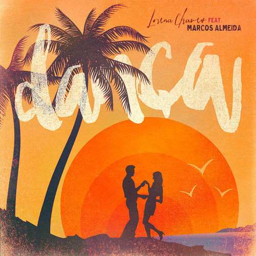 Baixar Música Dança – Lorena Chaves, Marcos Almeida (2015) Grátis