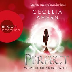 Perfect - Willst du die perfekte Welt? Audiobook