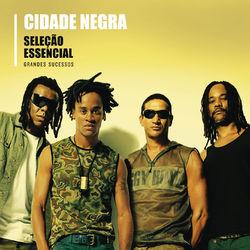 Cidade Negra – Seleção Essencial – Cidade Negra 2020 CD Completo