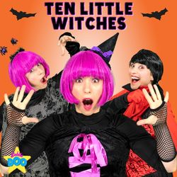 Ten Little Witches (Spooky Counting Song)