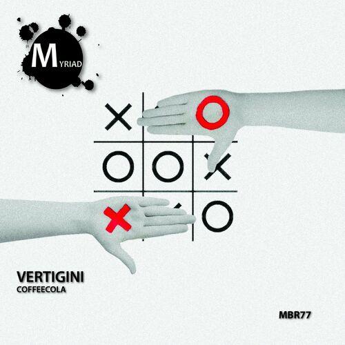 Vertigini – Coffeecola [Myriad Black Records]