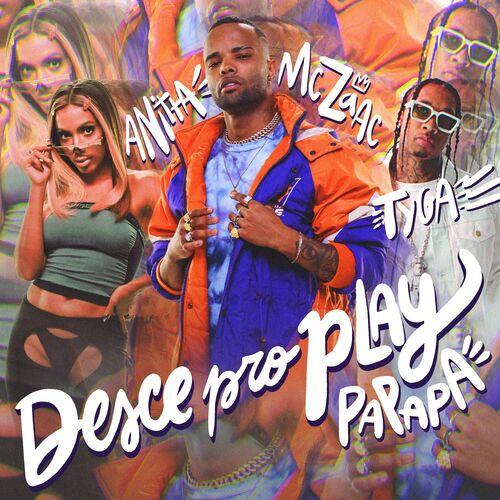 Capa Mc Zaac, Anitta, Tyga – Desce Pro Play (PA PA PA) 2020