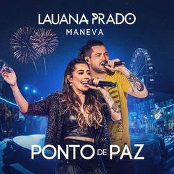 Ponto De Paz – Lauana Prado e Maneva