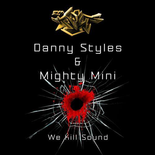 Download Danny Styles & Mighty Mini - We Kill Sound (24KJ027) mp3