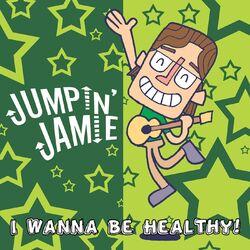 I Wanna Be Healthy