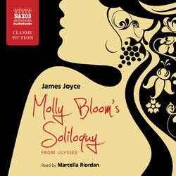 Molly Bloom's Soliloquy from Ulysses (Unabridged) Audiobook