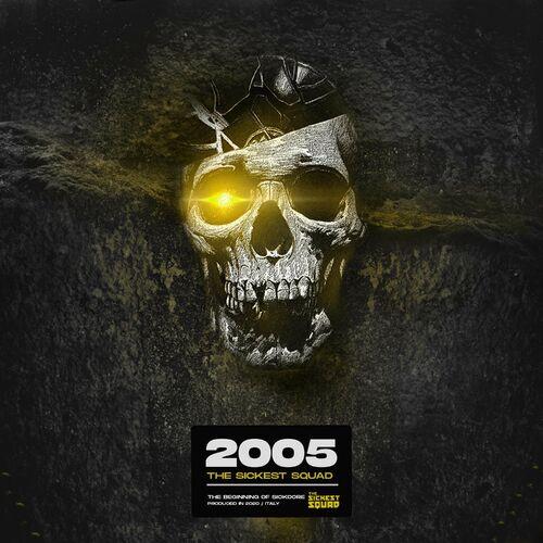 Download The Sickest Squad - 2005 [SR05] mp3