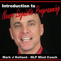 Introduction to Nlp (Neuro Linguistic Programming)