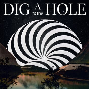 Dig A Hole cover