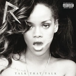 Download Rihanna - Talk That Talk (Deluxe) 2011