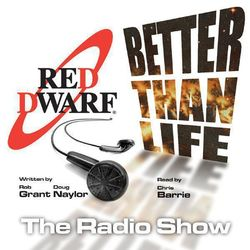 Red Dwarf: Better Than Life (Volume Two)