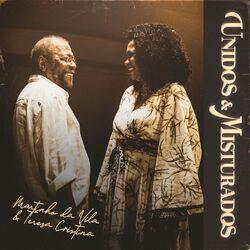 Música Unidos e Misturados - Martinho da Vila (Com Teresa Cristina) (2021)