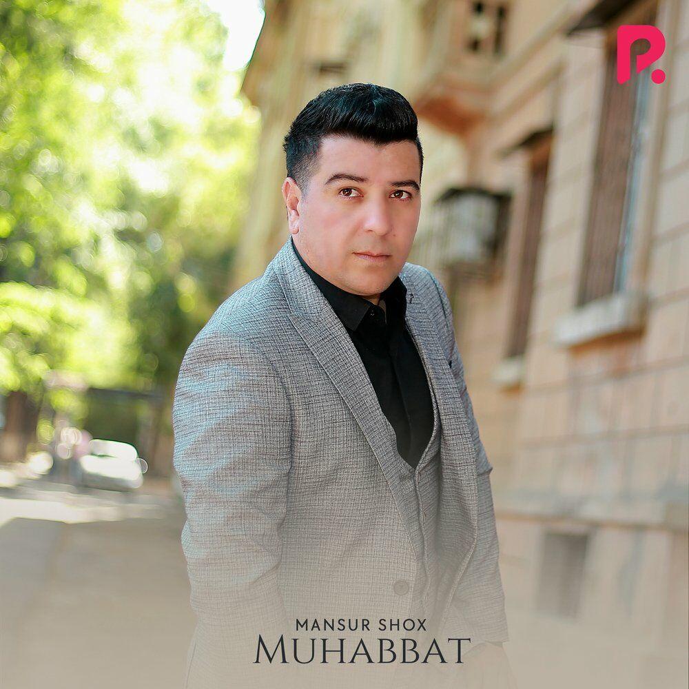 Mansur Shox - Muhabbat