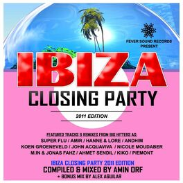 Album cover of Ibiza Closing Party 2011 Compilation - Mixed by Amin Orf & Alex Aguilar