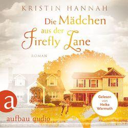 Die Mädchen aus der Firefly Lane (Gekürzt) Audiobook
