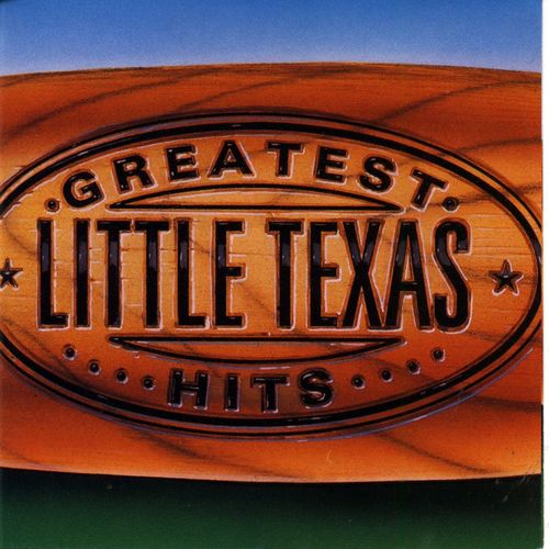 Baixar Single Greatest Hits, Baixar CD Greatest Hits, Baixar Greatest Hits, Baixar Música Greatest Hits - Little Texas 2018, Baixar Música Little Texas - Greatest Hits 2018