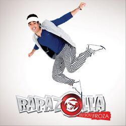 Download Rapazolla - Eu Sou Froza 2012
