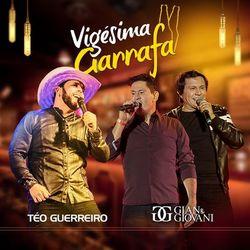 Vigésima Garrafa (Com Gian & Giovani)