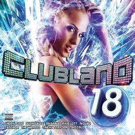 Album cover of Clubland 18 (Standard Digital)