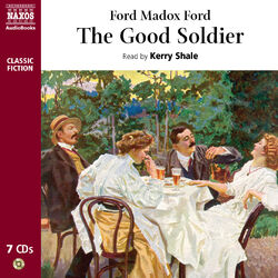Ford, F.M.: The Good Soldier (Unabridged) Audiobook