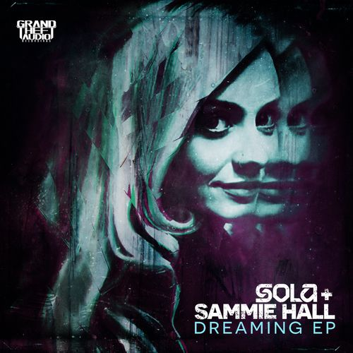 Download Sola & Sammie Hall - Dreaming EP (GTAR047) mp3