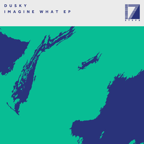 Dusky - Imagine What EP 2019