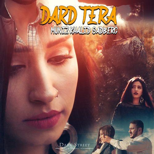 Dark Tera Urdu Song (feat. Muniz Khalid)