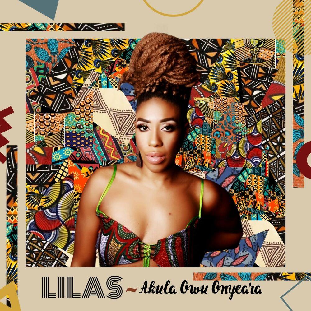 Lilas - Akula Owu Onyeara