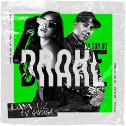 Ao Som do Drake – Daya Luz e DJ Guuga