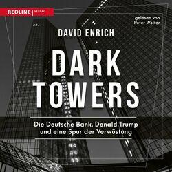 Dark Towers (Die Deutsche Bank, Donald Trump und eine Spur der Verwüstung) Audiobook