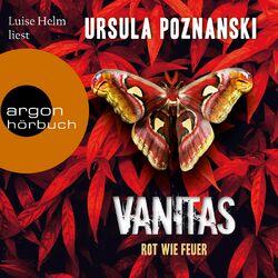 Vanitas - Rot wie Feuer - Die Vanitas-Reihe, Band 3 (Gekürzt) Hörbuch kostenlos