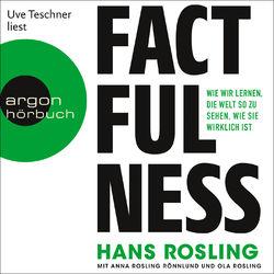 Factfulness - Wie wir lernen, die Welt so zu sehen, wie sie wirklich ist (Ungekürzte Lesung) Audiobook
