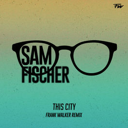 Album cover of This City (Frank Walker Remix)